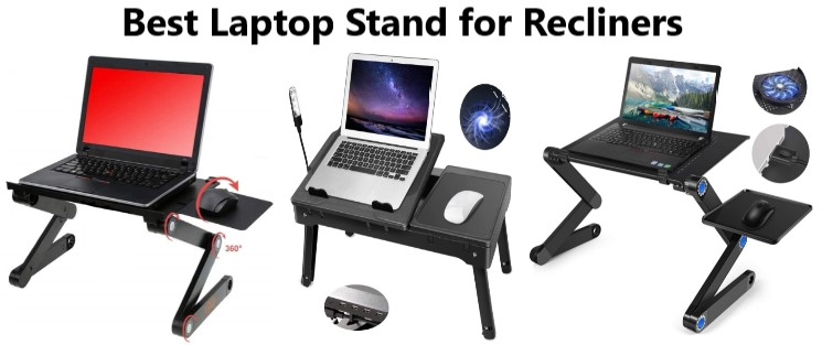 Best Laptop Stand for Recliner